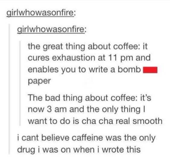 I hate coffee and am more of a tea person, but this was definitely funny.