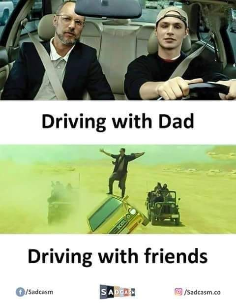 Driving With Dad And Friends Funny Memes In Www Fundoes Com To Make Laugh Sarcasticmemes Funny Friend Memes Best Friends Funny Funny Memes Sarcastic