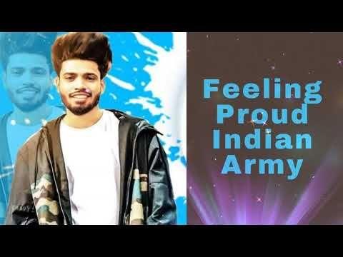 Indya Speak Open Source For Latest Memes Jokes Ringtones Songs Lyrics Feeling Proud Indian Army Ringtone Sumit Goswami H Army Indian Army Songs