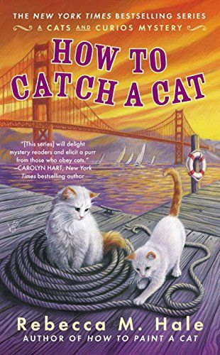 How to Catch a Cat (Cats and Curios Mystery) by Rebecca M. Hale http://www.amazon.com/dp/0425258882/ref=cm_sw_r_pi_dp_3K7Uvb1P64X5C