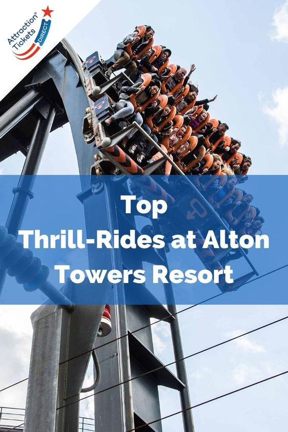 Top thrill-rides and Alton Towers Resort