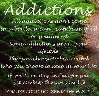 life inspiration quotes: Addictions in life quote