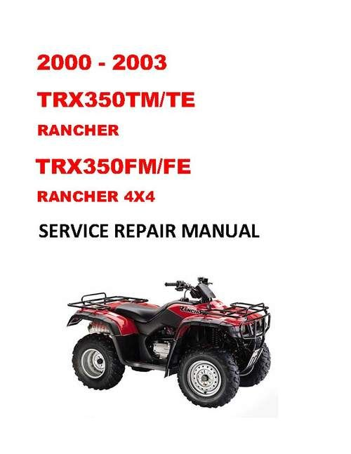 2000 2003 Trx350 Tm Te Rancher Service Repair Manual In 2021 Repair Manuals Repair Honda Service