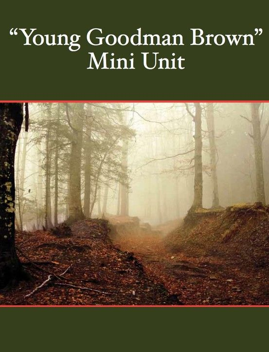 a literary analysis of a young goodman brown by hawthorne Literary criticism - young goodman brown  young goodman literary analysis of young goodman  young goodman brown by nathaniel hawthorne contains.