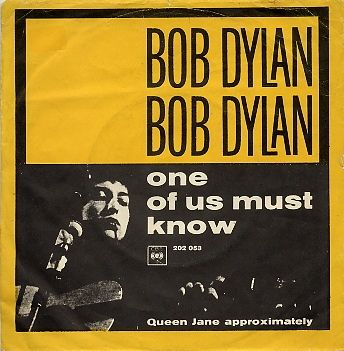Bob Dylan - Queen Jane Approximately / One Of Us Must Know (Sooner Or Later) (Vinyl) at Discogs