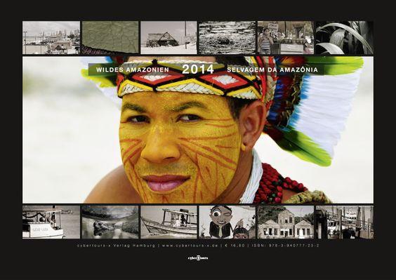 Fotokalender 2014 - Wildes Amazonien