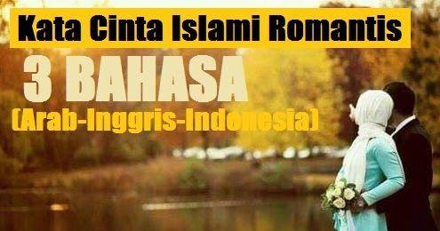 Kumpulan Kata Kata Cinta Islami Yang Berisi Ungkapan Ungkapan Romantis Nan Manis Untuk Pasangan Hidup Kata Kata Romantis Isla Romantis Bijak Kata Kata Mutiara