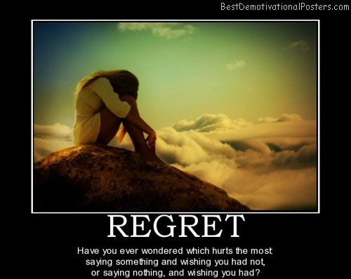 sayings of lost love | regret-crush-loneliness-lost-love-best-demotivational-posters