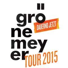Herbert Grönemeyer: Dauernd Jetzt Tour 2015 // 12.05.2015 - 23.06.2015  // 12.05.2015 20:00 CHEMNITZ/Chemnitz Arena // 13.05.2015 20:00 BERLIN/o2 World Berlin // 15.05.2015 20:00 HANNOVER/TUI Arena // 16.05.2015 20:00 HAMBURG/o2 World Hamburg // 18.05.2015 20:00 STUTTGART/Hanns-Martin-Schleyer-Halle // 21.05.2015 20:00 MÜNCHEN/Olympiahalle München // 22.05.2015 20:00 MÜNCHEN/Olympiahalle München // 24.05.2015 20:00 FRANKFURT/Festhalle Frankfurt // 25.05.2015 20:00 MANNHEIM/SAP Arena // ...