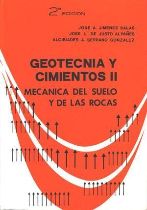 Geotecnia y cimientos III : cimentaciones, excavaciones y aplicaciones de la geotecnia / coordinador y director edición Jose Antonio Jimenez Salas; Luis del Cañizo Perate...[et al.]. -- Madrid : Rueda, 1980 http://absysnetweb.bbtk.ull.es/cgi-bin/abnetopac/O7137/ID4614f2d9?ACC=161