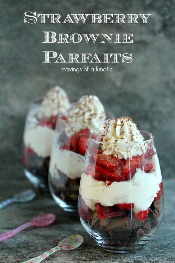 Strawberry Brownie Parfaits | Cravings of a Lunatic | Simple dessert recipe anyone can make quickly. A real crowd pleaser!