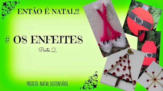 Enfeites de Natal Reciclados 2/ DIY / #projetonatalreciclado/ Natal gast...