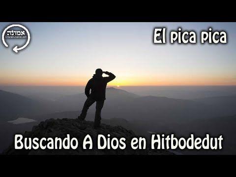Buscando A Dios en Hitbodedut | El pica pica