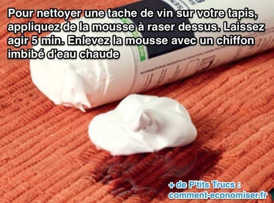 Comment enlever une tache de vin rouge sur un tapis avec de la mousse à raser