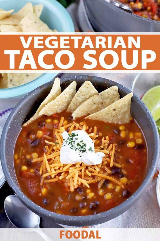 Meatless Monday Just Got A Whole Lot Tastier with This Vegetarian Taco Soup