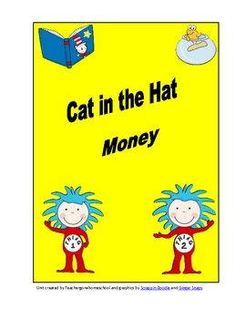 Come along with Dr. Seuss and count up money!  Uses $1 bills, quarters, dimes, nickels, and pennies....