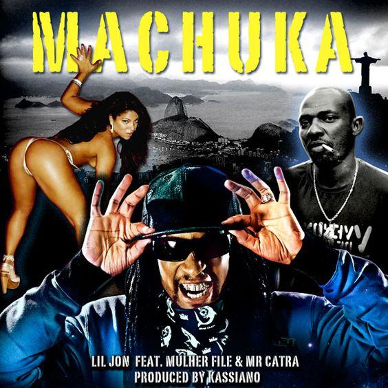 Lil Jon, Mr. Catra, Mulher File – Machuka (single cover art)