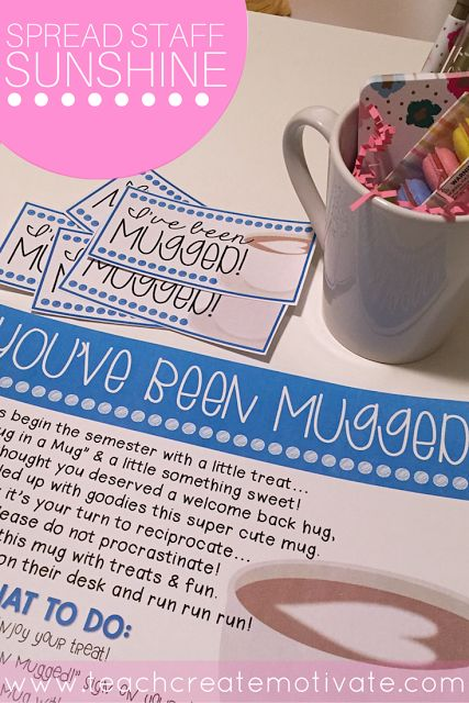 "Hey friends! Do you have a sunshine committee at your school? I am co-chair of ours and it is so fun! I love spreading cheer and doing fun things to keep up our staff morale! This week we are starting ""You've Got Mugged!"" (thanks Pinterest!) This is an adorable idea where you secretly leave a …"