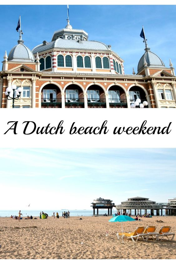 A Dutch beach weekend in pictures Netherlands Scheveningen DenHaag beach holidays travel / Scheveningen (Den Haag): Erlebnistipps für ein Wochenende am Strand urlaub reise