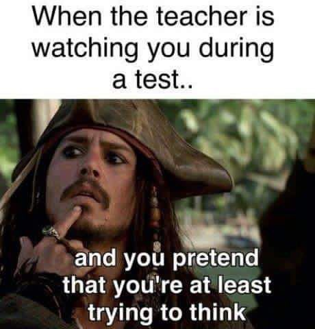 A student's face when... the teacher is watching him during a test so he pretends he's at least trying to think.