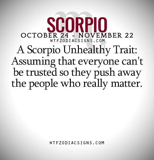 A Scorpio Unhealthy Trait: Assuming that everyone... - fun zodiac ...