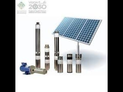 كم نوع من مضخات الري التي تشتغل على الطاقة الشمسية وماهي مزايا وعيوب كل نوع Irrigation Pumps Roof Solar Panel Solar