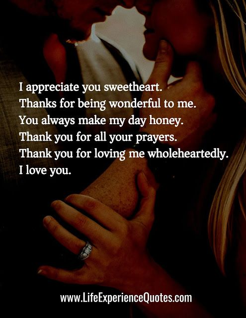 I appreciate you sweetheart. Thanks for being wonderful to ...
