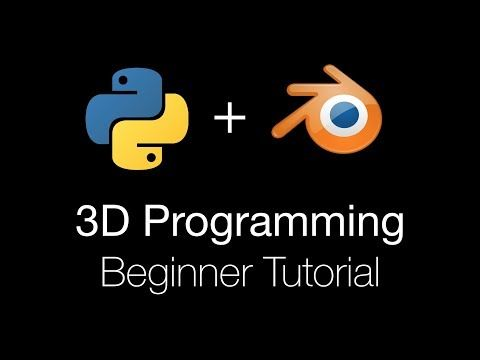 1 3d Programming For Beginners Using Python And Blender 2 8 Tutorial Youtube Blender Tutorial Tutorial Ninja Professional Blender