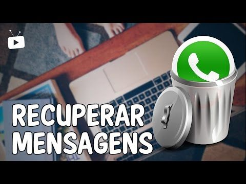Como Recuperar Conversas Apagadas Do Whatsapp Youtube Truques