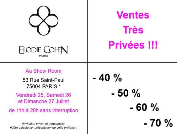 Invitation pour les ventes très privées au Show Room Elodie Cohen du vendredi 25 au dimanche 27 juillet, de 11h à 20h sans intérruption ! Jusqu'à 70 % !  Show Room 53 rue Saint-Paul 75004 PARIS