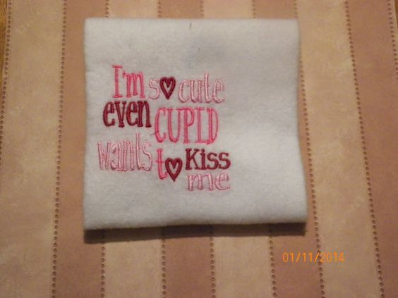I'm so cute even cupid wants to kiss meembroidered by GiftsbyJenn, $10.00