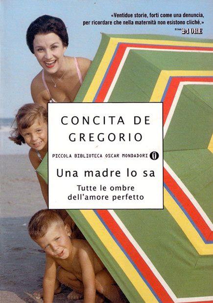 Concita De Gregorio, Una madre lo sa