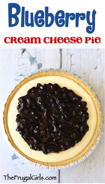 Blueberry Cream Cheese Pie Recipe! ~ from TheFrugalGirls.com ~ just a ...