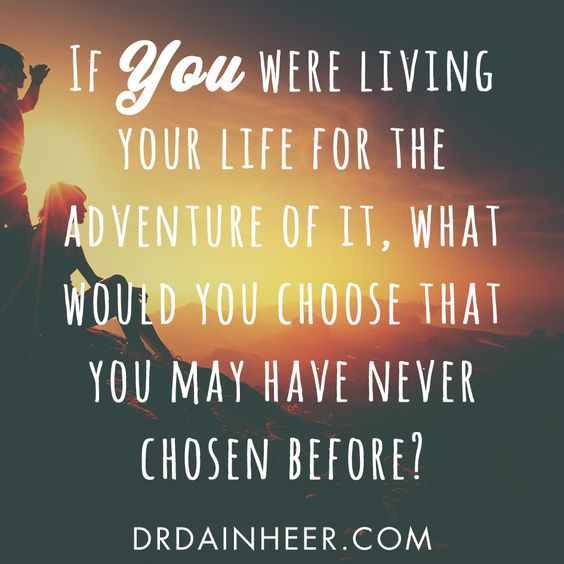 What if the purpose of life is living for the adventure and joy of it? #purposeoflife