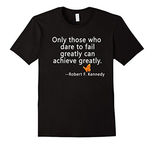 Men's RFK Quote on Greatness Tshirt by Scarebaby XL Black... https://www.amazon.com/dp/B01N909JDY/ref=cm_sw_r_pi_dp_x_ba3lybZM8XZ5N
