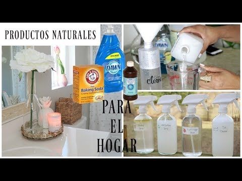 Los Mejores Productos Naturales Para Limpiar Tu Hogar Limpiadores Naturales Youtube Cleaning Hacks Homemade Cleaners Recipes Cleaners Homemade