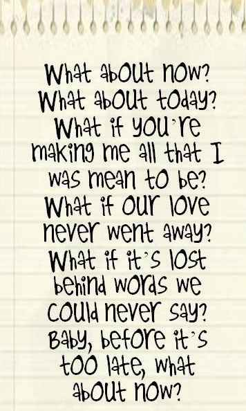What About Now by Daughtry lyrics ❤️