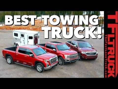 Best Half Ton Towing Truck Ford Vs Gm Vs Ram Vs World S Toughest