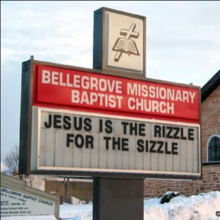43 Church Signs Too Clever For Their Own Good: