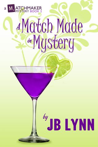 Review: A Match Made in Mystery by @JB_Lynn_author | Girl Who Reads   COZY