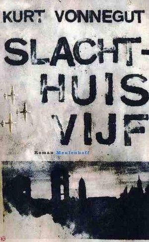 Slachthuis vijf - Kurt Vonnegut