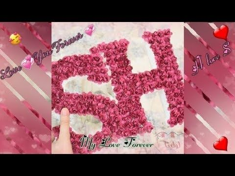 Whatsapp Status Letters S And H Love Status H And S Churaloo Dil Mera Churalo Youtube Romantic Gif Love Status Letter S
