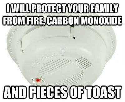 What would we do without you, smoke alarm?
