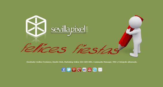 Sevillapixel les desea unas Felices Fiestas.