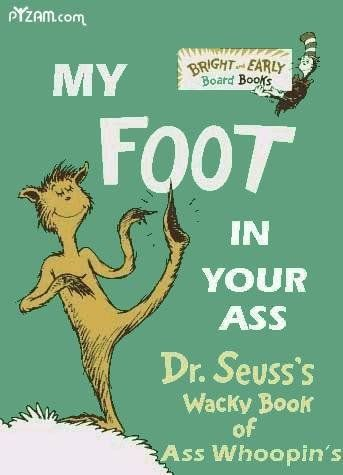 My Foot in Your Ass   Children's Book Cover Parodies   Know Your Meme