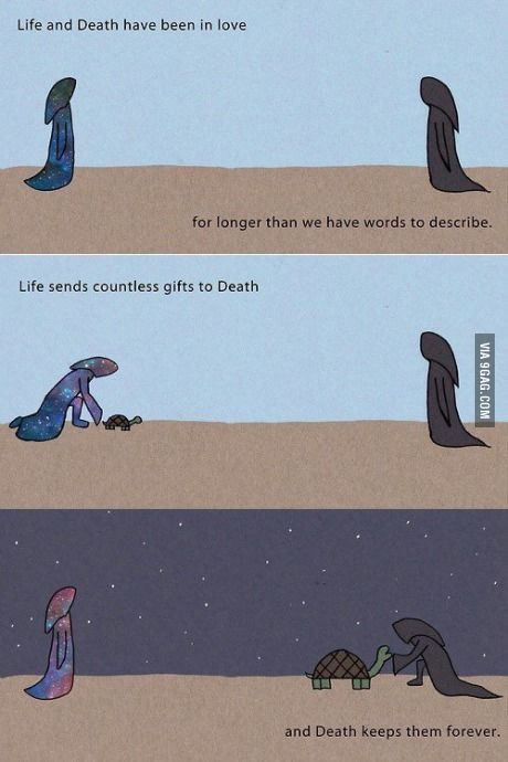 Life and Death. My feels....... :'(