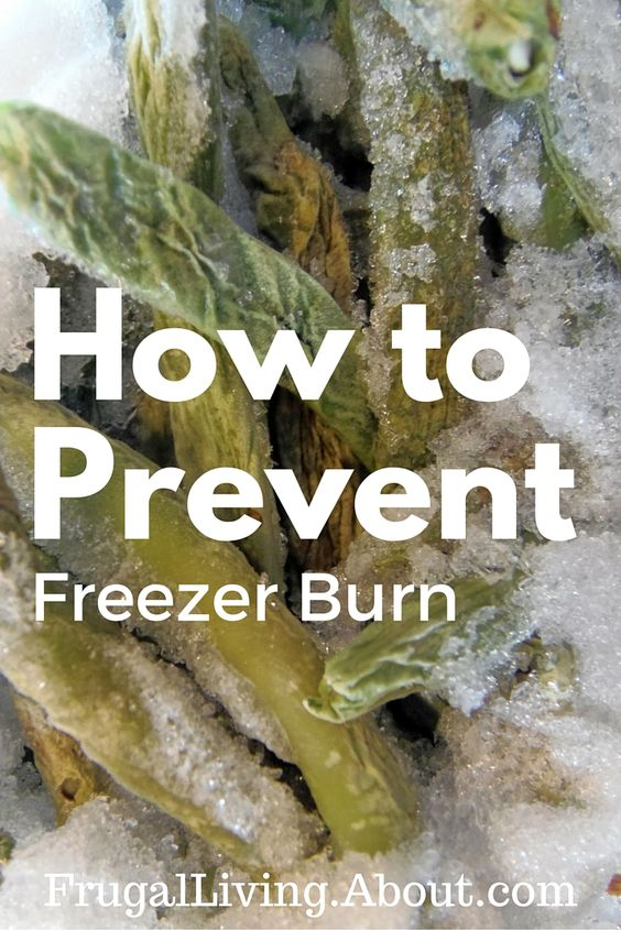 Here's how to prevent freezer burn.