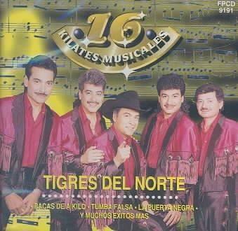 Los Tigres Del Norte - 16 Kilates Musicales