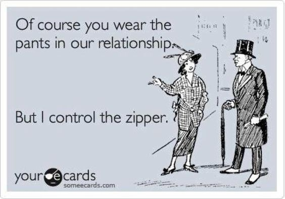 Who wears the pants in your relationship?