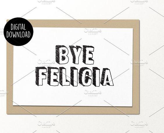 Bye Felicia printable greeting card Bye felicia, Templates and - printable greeting card templates